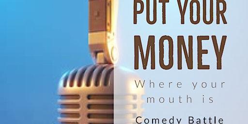 P.Y.M.W.Y.M.I.  Comedy Battle