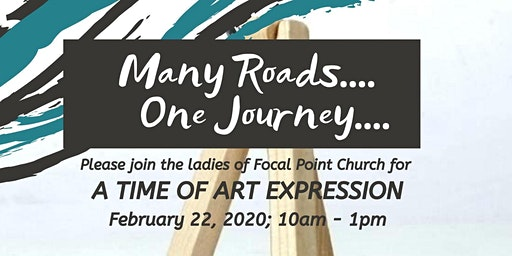 Many Roads...One Journey...: A Time of Art Expression