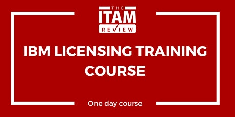 2020 IBM Licensing Training Course – London, UK tickets