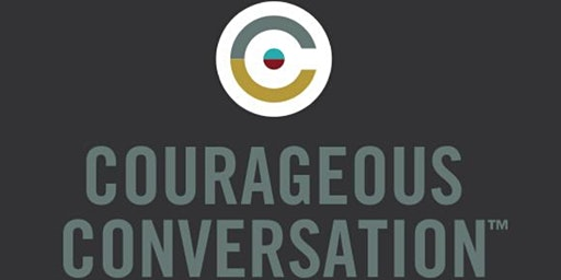 Courageous Conversation Workshop with Dr. Lori Watson