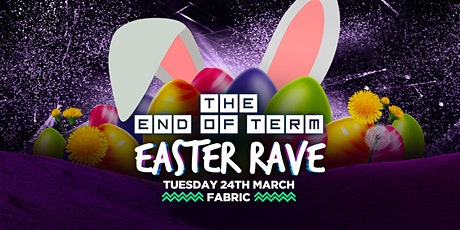 End Of Term Easter Rave at Fabric! First 300 Tickets are ONLY £3 tickets