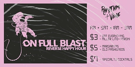 On Full Blast • Reverse Happy Hour At Rhythm + Vine tickets