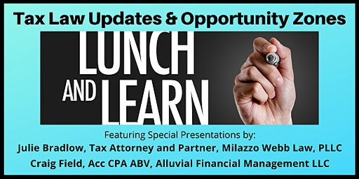 Tax Law Updates & Opportunity Zones: a 30,000 ft. View