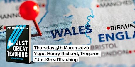 Just Great Teaching - Ysgol Henry Richard, Tregaron, Wales tickets