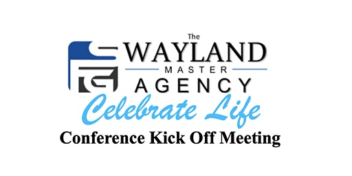 Wayland Hierarchy - Celebrate Life Conference Kick Off Meeting