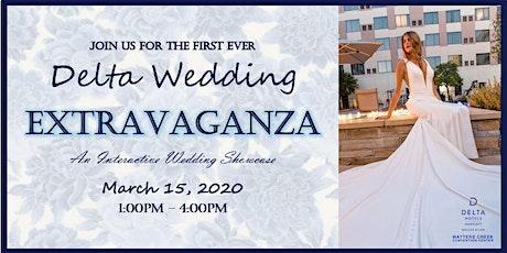 Delta Wedding Extravaganza - An Interactive Wedding Showcase tickets