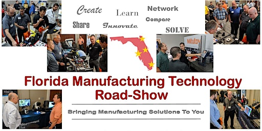 2020 Florida Manufacturing Technology Road Show - Orlando