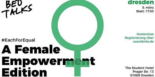 Female Empowerment BedTalks #EachForEqual