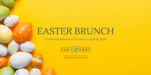 Easter Brunch at The Henry-Autograph Collection