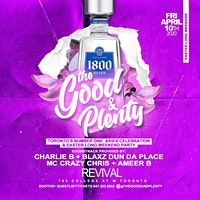 The Good And Plenty - The Official Aries & Easter Long Weekend Party