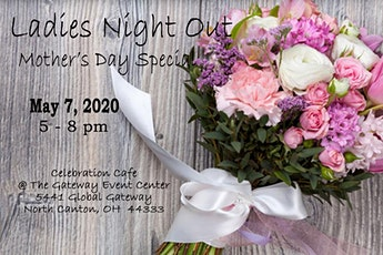 Postponed - Ladies Night Out Mother's Day Special tickets