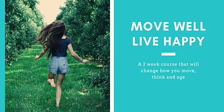 Move Well Live Happy: an introduction to The Alexander Technique  tickets