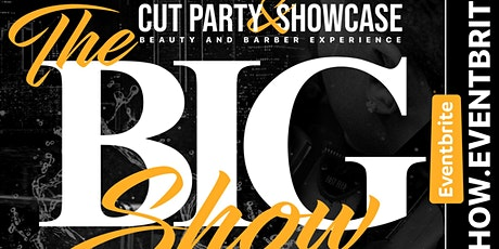 THE BIG SHOW | A Beauty & Barber Experience  tickets