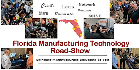 2020 Florida Manufacturing Technology Road Show - Tampa tickets