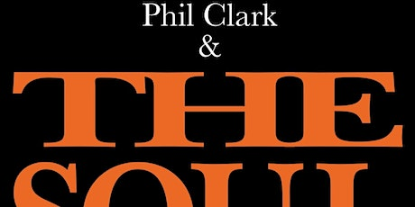 Phil Clark & The Soul tickets