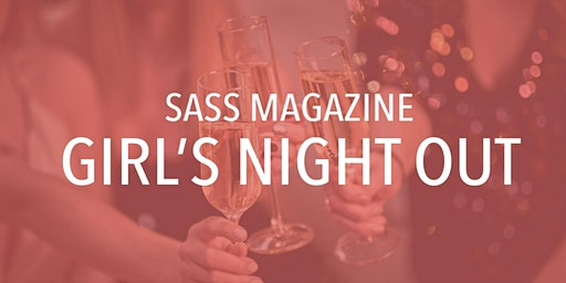Sass Spring 2020 Girl's Night Out
