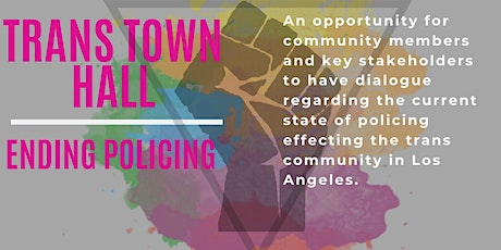 Trans Voices Town Hall: Ending Policing tickets