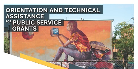 Mandatory Orientation and Technical Assistance for Public Service Grants tickets