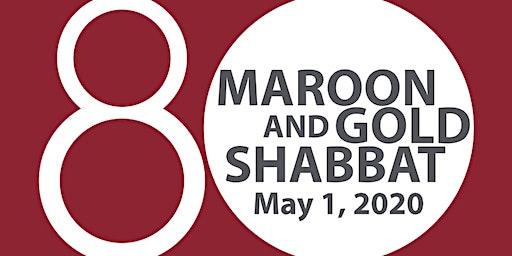 Maroon & Gold Shabbat 2020