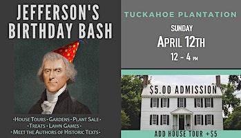 Thomas Jefferson's Birthday Bash