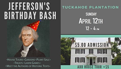 Thomas Jefferson's Birthday Bash tickets