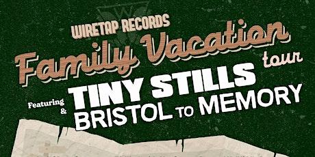 Tiny Stills & Bristol to Memory tickets
