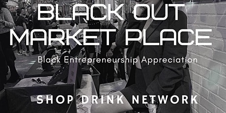 Black Out Market Place tickets
