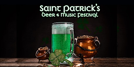 Saint Patrick's Beer and Music  Festival tickets