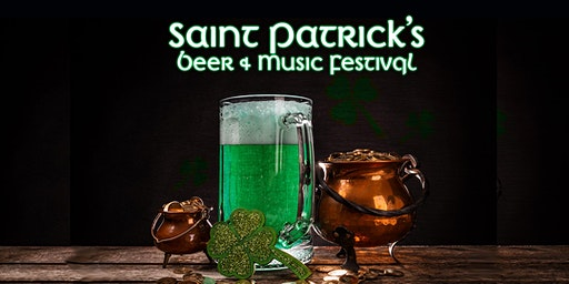 Saint Patrick's Beer and Music  Festival