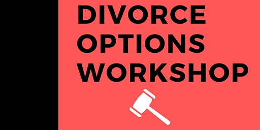 Divorce Options Workshop