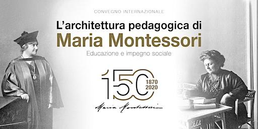 L'architettura pedagogica di Maria Montessori