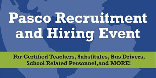 Pasco County Schools Spring Recruitment & Hiring Event
