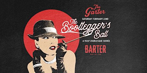 The Bootleggers Ball - A 1920's Burlesque Soirée