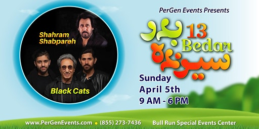 9th Annual Sizdah Bedar - April 5th - Ft. Shahram Shabpareh and Black Cats