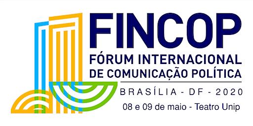 FINCOP - Fórum Internacional de Comunicação Política (segunda edição)
