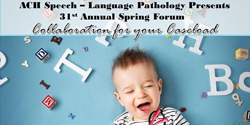 Arkansas Children's Hospital Speech Pathology Spring Forum