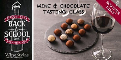 Back to School: Wine & Chocolate Tasting Class