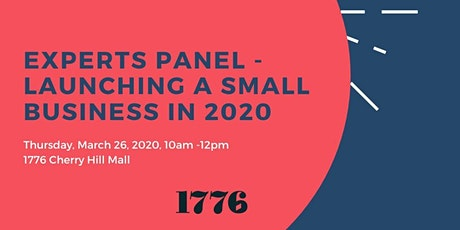 EXPERTS PANEL- Launching a Small Business in 2020 tickets