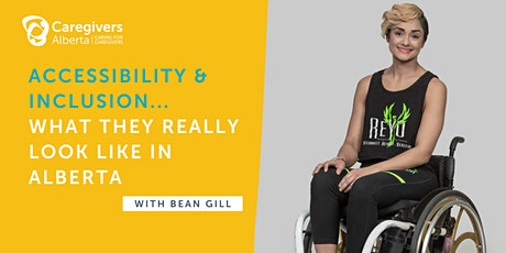 Accessibility & Inclusion...What They Really Look Like In Alberta tickets