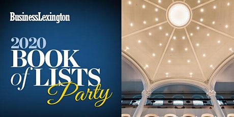 Business Lexington 2020 Book of Lists Party tickets