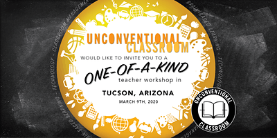 Teacher Workshop - Tucson, AZ - Unconventional Classroom