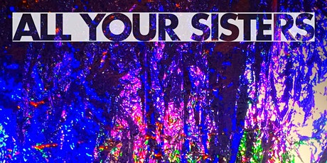 All Your Sisters in Tampa tickets