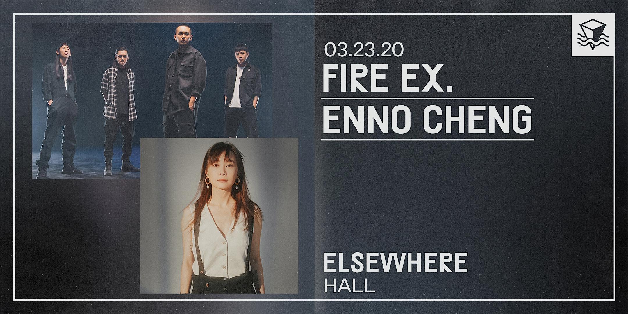 **CANCELLED Fire Ex. x Enno Cheng - World Tour - USA
