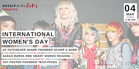 Gossip Girl Gang presents International Women's Day with Special Guests tickets