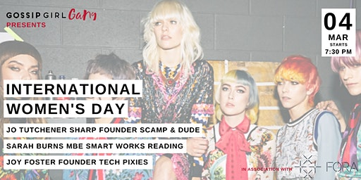 Gossip Girl Gang presents International Women's Day with Special Guests