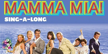 Mamma Mia  SING-A-LONG tickets