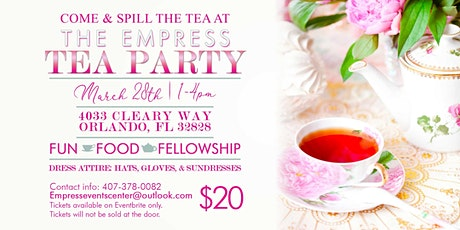 The Empress Tea Party tickets