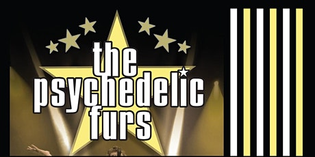 POSTPONED: The Psychedelic Furs @ Paper Tiger tickets