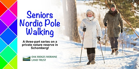 Seniors Nordic Pole Walking - Feb 27 tickets