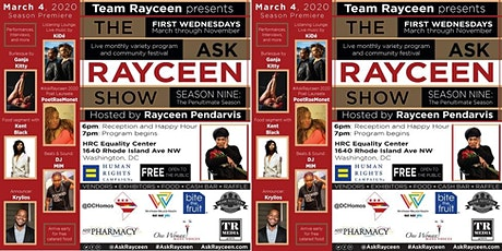 The Ask Rayceen Show, March 4: Season Premiere tickets